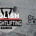 Wywiady,wywiady,wywiady czyli Anna Sadowska w akcji na  Polish Weightlifting Games 2019 !!!